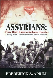 Cover of: Assyrians: From Bedr Khan to Saddam Hussein