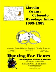 Cover of: Lincoln County Colorado Marriage Index 1909-1909