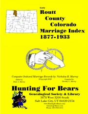 Cover of: Routt County Colorado Marriage Index 1877-1933