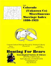 Cover of: Colorado Miscellaneous Marriage Index (Unknown Co) 1880-1923