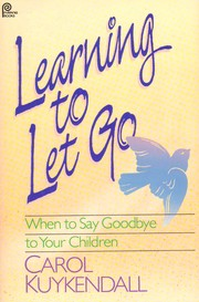Cover of: Learning to let go | Carol Kuykendall