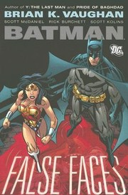 Cover of: Batman: False Faces | Brian K. Vaughan