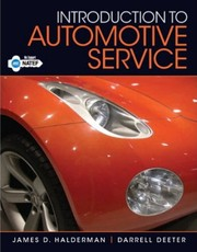 Cover of: Introduction to automotive service | James D. Halderman
