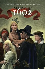 1602 by Neil Gaiman