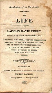 Recollections of an old soldier. by Capt. David Perry (b. 1741)