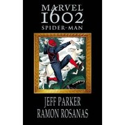 Marvel 1602 - Spiderman by Jeff Parker