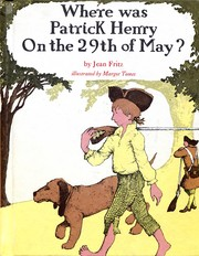 Cover of: Where Was Patrick Henry on the 29th of May?