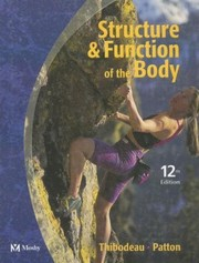Cover of: Structure & Function of the Body (Structure and Function of the Body) | Gary A. Thibodeau