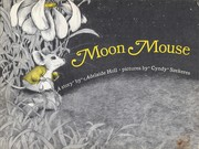 Cover of: Moon mouse. | Adelaide Holl