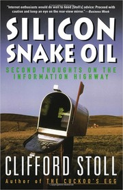 Cover of: Silicon snake oil | Clifford Stoll