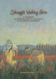 Cover of: Skagit Valley fare | Lavone Newell