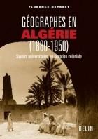 Géographes en Algérie, 1880-1950