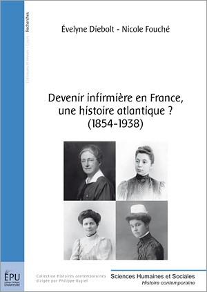 Devenir infirmière en France, une histoire atlantique? (1854-1938)