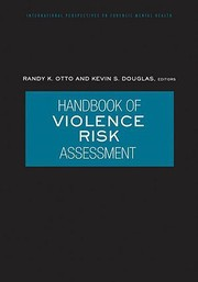 Cover of: Handbook of Violence Risk Assessment (International Perspectives on Forensic Mental Health) by
