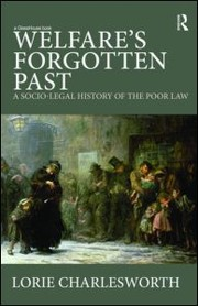 Cover of: Welfare's forgotten past | Lorie Charlesworth