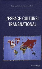 L'espace culturel transnational
