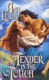 Cover of: Tender Is The Touch