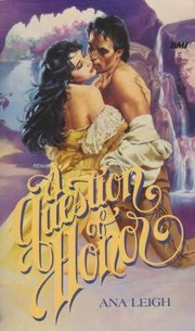 Cover of: A Question of Honor (The Kirkland Chronicles, Vol II)