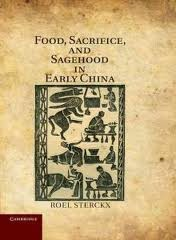 Cover of: Food, sacrifice, and sagehood in early China