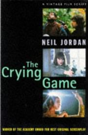 Cover of: The crying game: the soldier's wife : an original screenplay
