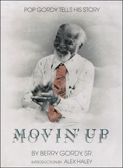 Cover of: Movin' Up, Pop Gordy Tells His Story