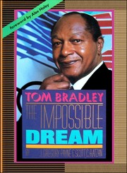 Cover of: Tom Bradley: The Impossible Dream