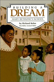 Cover of: Building A Dream: Mary Bethune's School