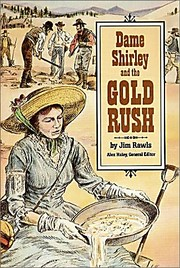 Cover of: Dame Shirley and the Gold Rush