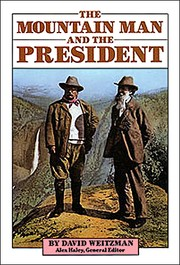 Cover of: The Mountain Man And The President
