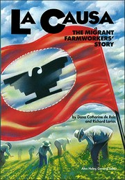 Cover of: LA Causa: The Migrant Farmworkers' Story