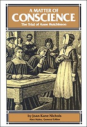 Cover of: A Matter of Conscience: The Trial of Anne Hutchinson