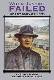 Cover of: When Justice Failed: The Fred Korematsu Story