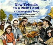 Cover of: New Friends in a New Land: A Thanksgiving Story