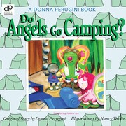Do angels go camping? by Donna Perugini