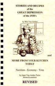 Cover of: Stories and Recipes of the Great Depression of the 1930's and More From Your Kitchen Today (Stories & Recipes of the Great Depression)