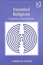 Cover of: Invented Religions by Carole M. Cusack