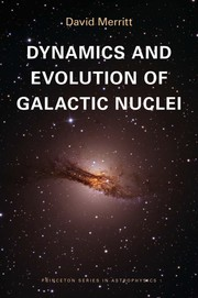 Cover of: Dynamics and Evolution of Galactic Nuclei | David Merritt