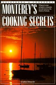 Cover of: Monterey's Cooking Secrets | Kathleen DeVanna Fish