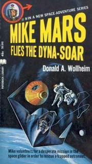 Cover of: Mike Mars flies the Dyna-Soar