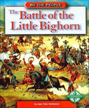 The Battle of the Little Big Horn (We the People)