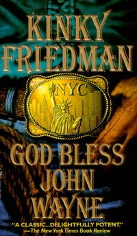 GOD BLESS JOHN WAYNE by