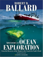 Cover of: Adventures in Ocean Exploration: From the Discovery of the Titanic to the Search for Noah's Flood