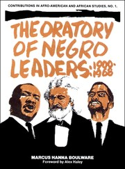 Cover of: The Oratory of Negro Leaders: 1900-1968