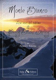 Cover of: Monte Bianco. Le voci del sublime di P. B Shelley