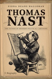 Cover of: Thomas Nast | Fiona Deans Halloran