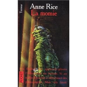 La momie by Anne Rice