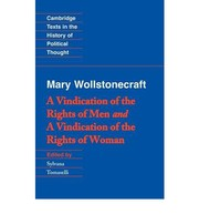Cover of: Wollstonecraft: A Vindication of the Rights of Man and a Vindication of the Rights of Woman and Hints (Cambridge Texts in the History of Political Thought)
