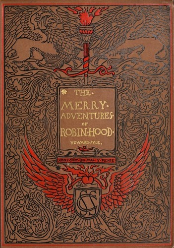 The merry adventures of Robin Hood (1892 edition) | Open Library