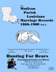 Cover of: Early Madison Parish Louisiana Marriage Records Vol 1 1866-1900