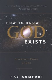 Cover of: How to know God exists: scientific proof of God